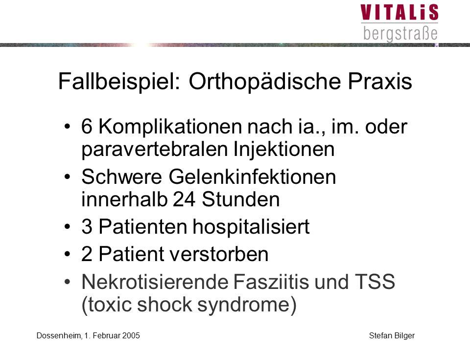 Stefan BilgerDossenheim, 1. Februar 2005 Fallbeispiel: Orthopädische Praxis