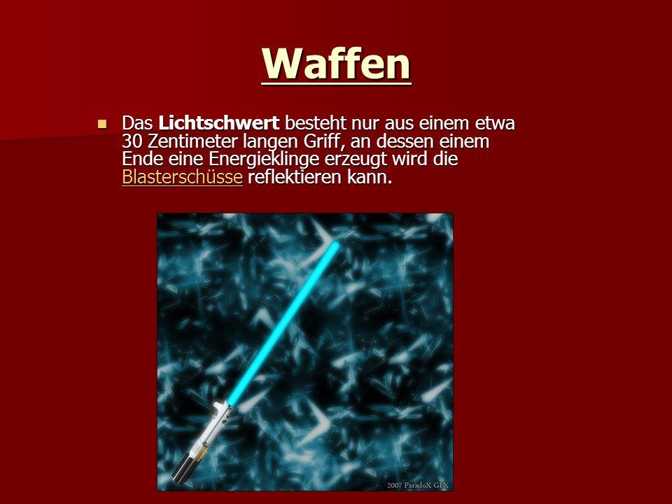Waffen Das Lichtschwert besteht nur aus einem etwa 30 Zentimeter langen Griff, an dessen einem Ende eine Energieklinge erzeugt wird die Blasterschüsse reflektieren kann.