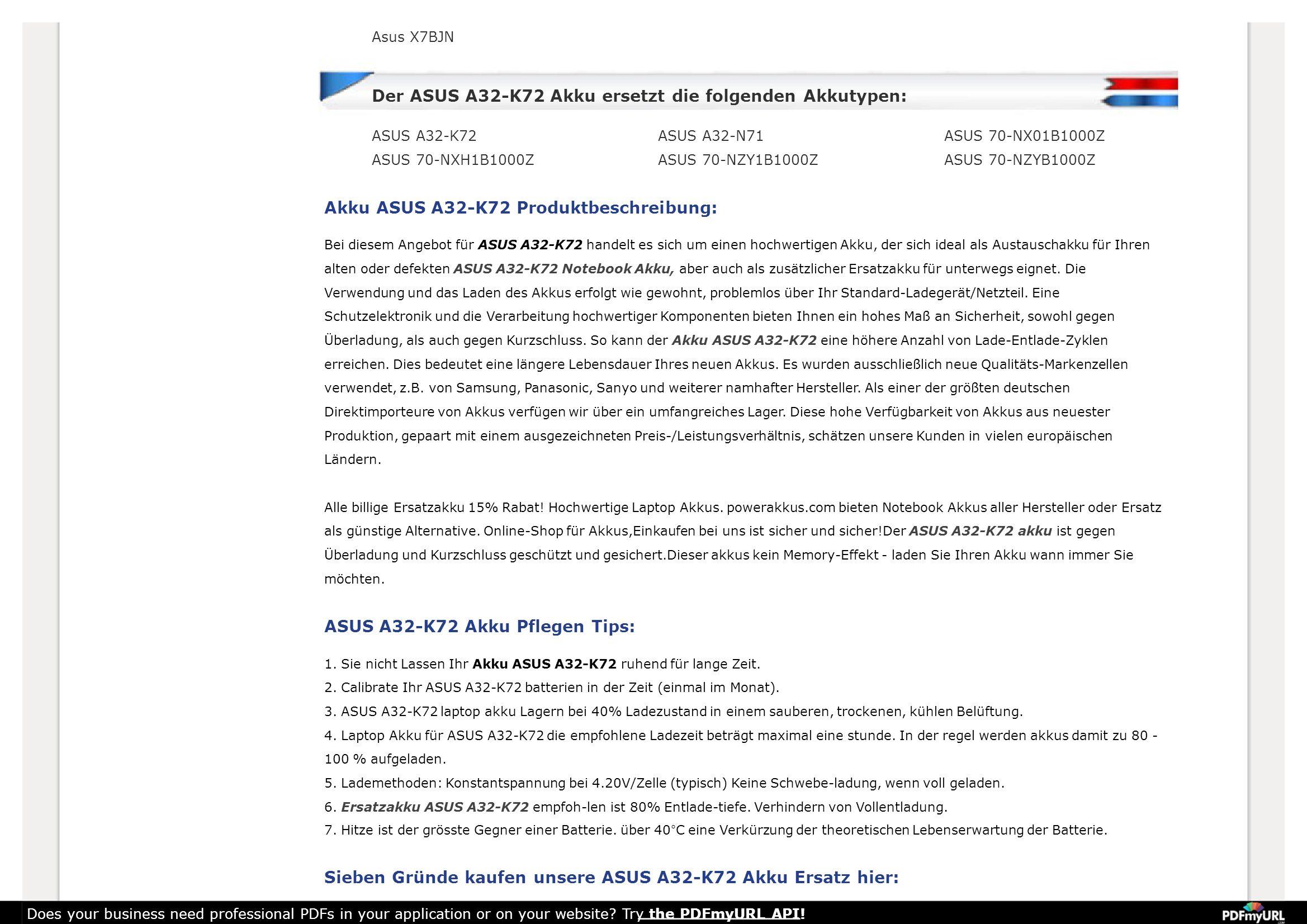 Asus X7BJN Der ASUS A32-K72 Akku ersetzt die folgenden Akkutypen: ASUS A32-K72 ASUS 70-NXH1B1000Z ASUS A32-N71 ASUS 70-NZY1B1000Z ASUS 70-NX01B1000Z A