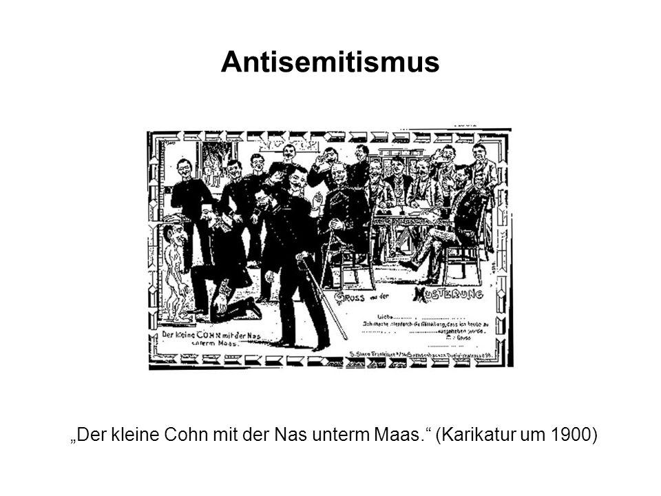 """Antisemitismus """"Der kleine Cohn mit der Nas unterm Maas. (Karikatur um 1900)"""