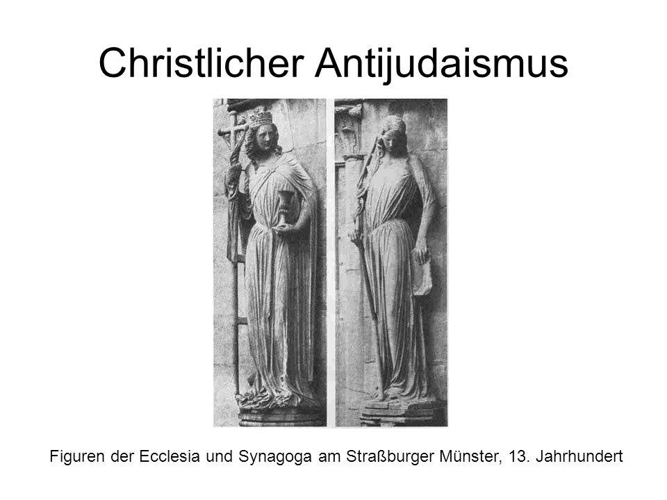 Christlicher Antijudaismus Figuren der Ecclesia und Synagoga am Straßburger Münster, 13.