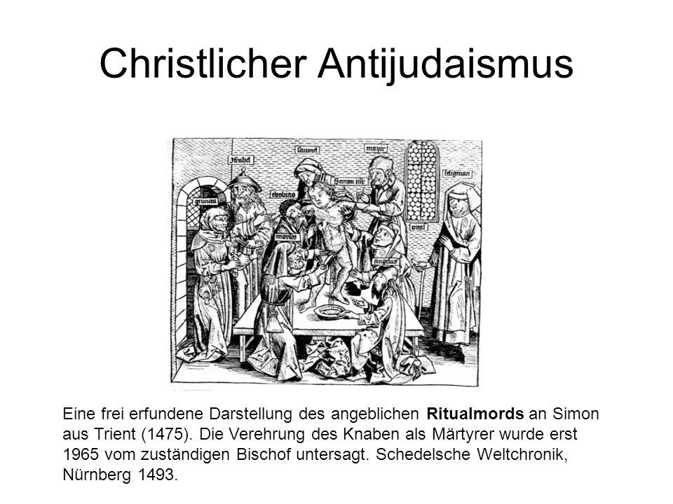 Christlicher Antijudaismus Eine frei erfundene Darstellung des angeblichen Ritualmords an Simon aus Trient (1475).
