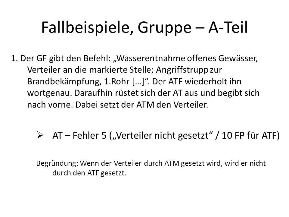 Fallbeispiele, Gruppe – A-Teil 1.