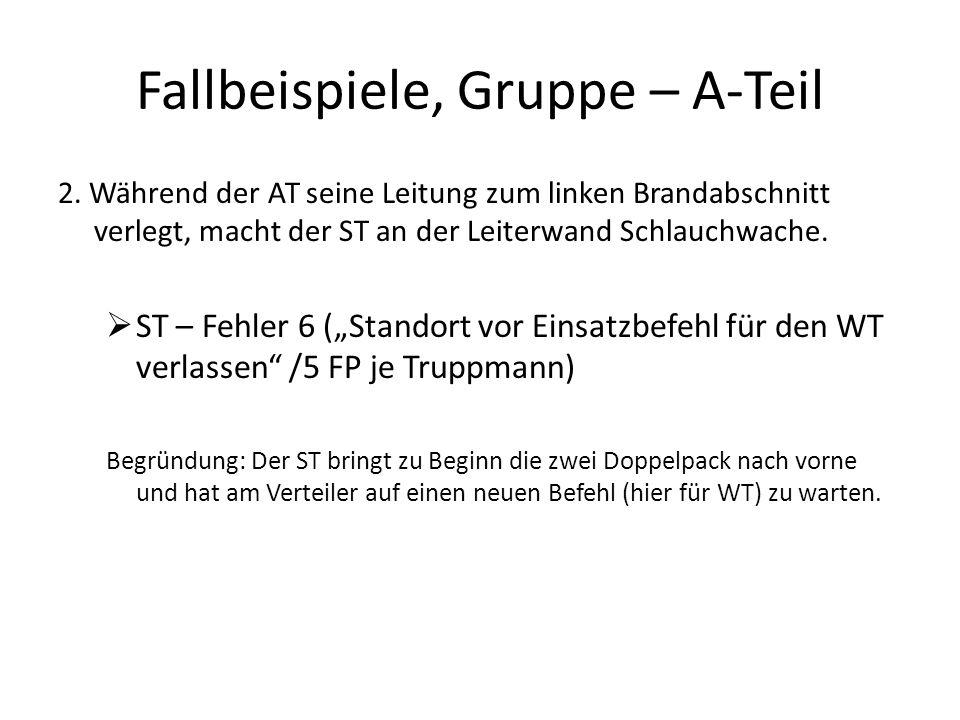 Fallbeispiele, Gruppe – A-Teil 3.