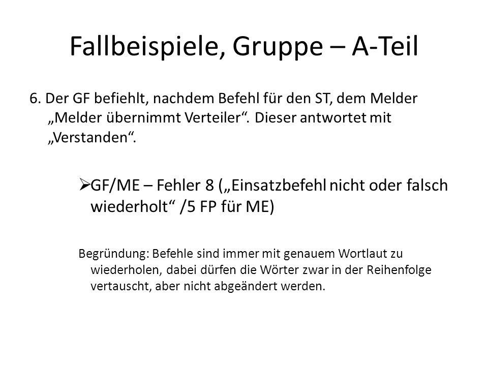 Fallbeispiele, Gruppe – A-Teil 7.Bei der Vornahme des 1.