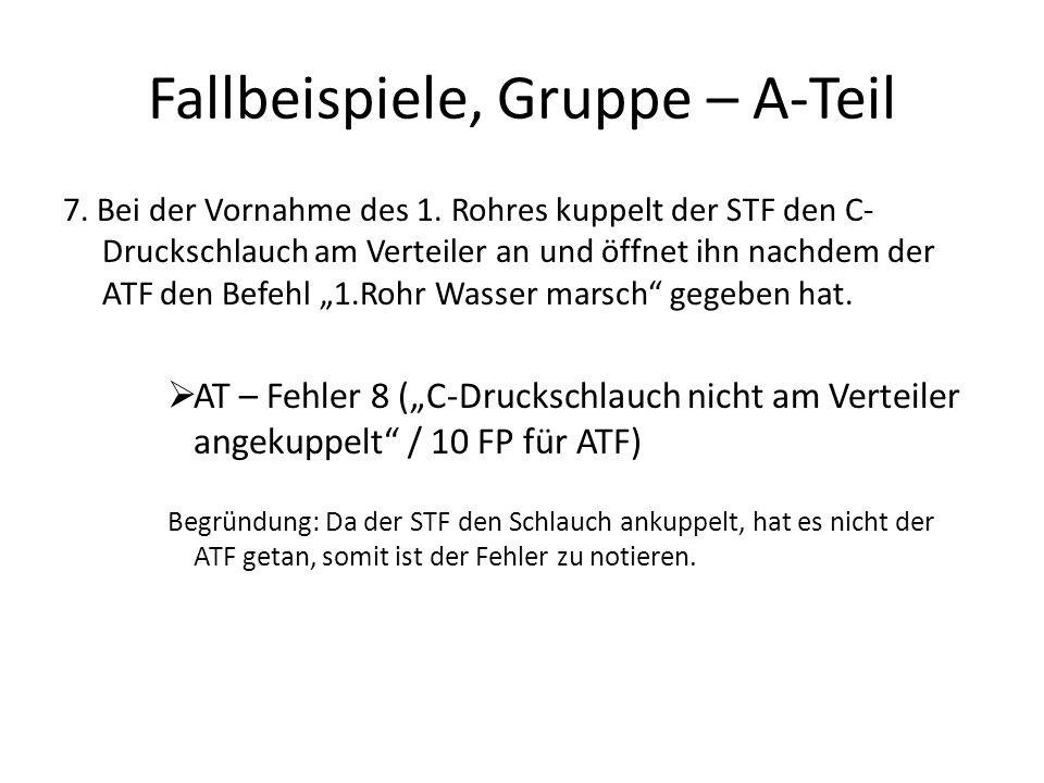 Fallbeispiel, Gruppe/Staffel – B-Teil 5.