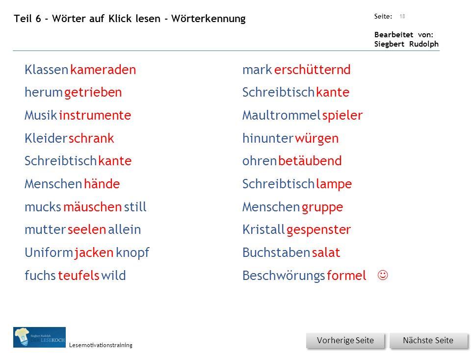Übungsart: Seite: Bearbeitet von: Siegbert Rudolph Lesemotivationstraining Teil 6 - Wörter auf Klick lesen - Wörterkennung 18 Nächste Seite Vorherige