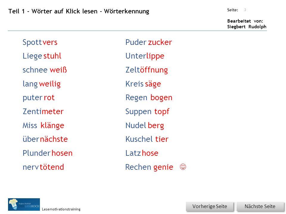 Übungsart: Seite: Bearbeitet von: Siegbert Rudolph Lesemotivationstraining Teil 1 - Blitzlesen Nicht KLICKEN.
