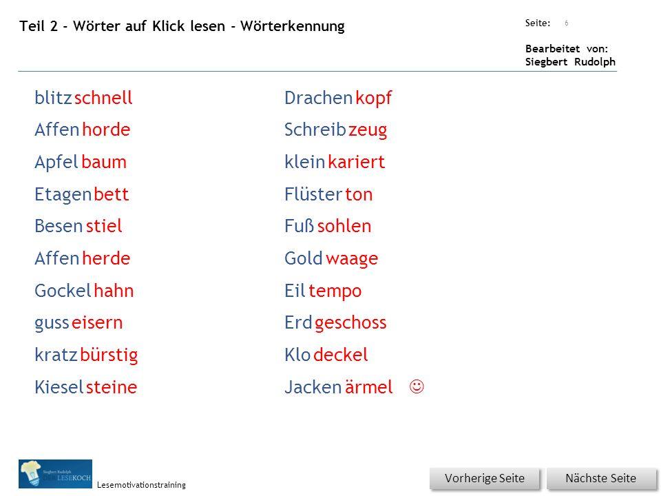 Übungsart: Seite: Bearbeitet von: Siegbert Rudolph Lesemotivationstraining Teil 2 - Blitzlesen Nicht KLICKEN.