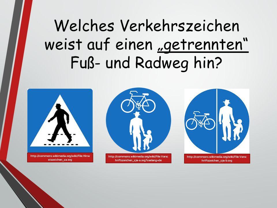 """Welches Verkehrszeichen weist auf einen """"getrennten"""" Fuß- und Radweg hin? http://commons.wikimedia.org/wiki/File:Vorsc hriftszeichen_17a-a.svg?uselang"""