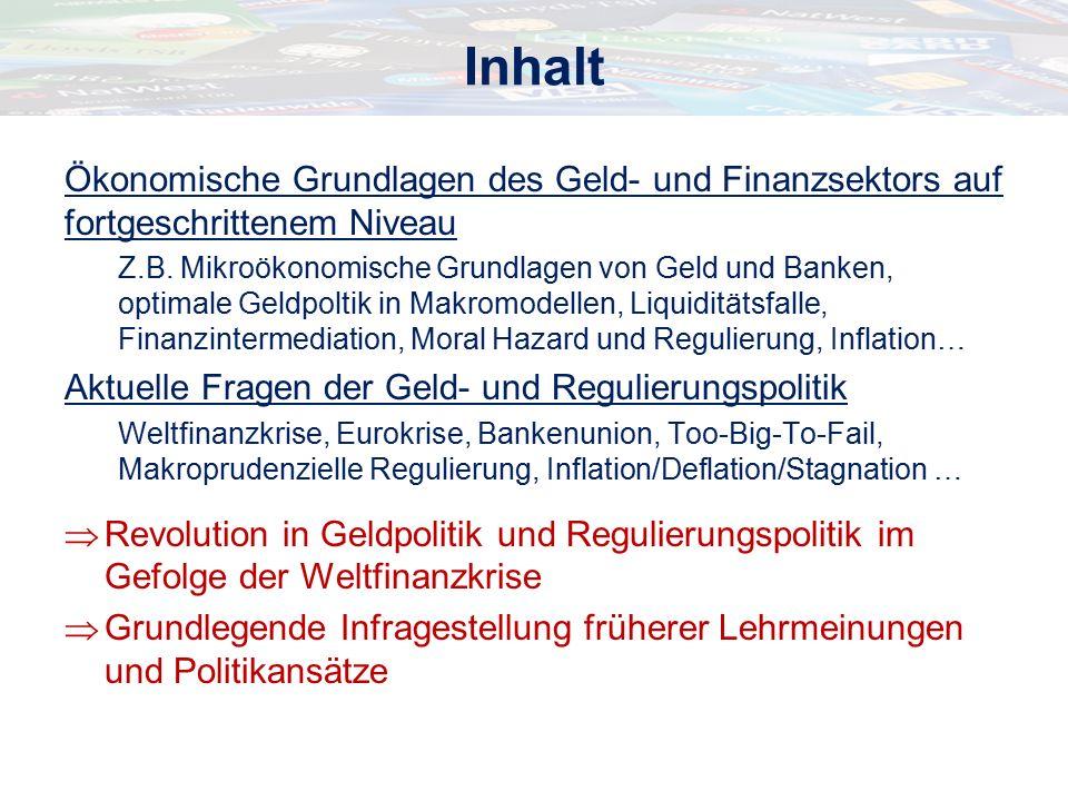 Ökonomische Grundlagen des Geld- und Finanzsektors auf fortgeschrittenem Niveau Z.B.