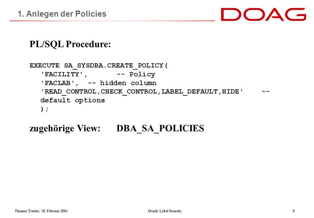 Thomas Tretter, 10.Februar 2004Oracle Label Security10 2.1.