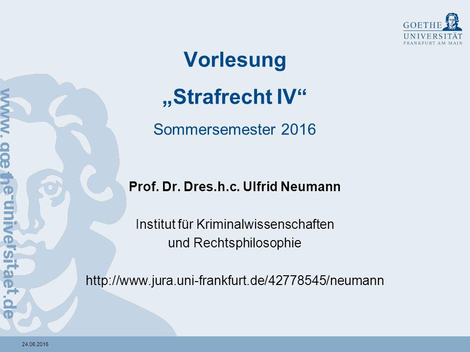"24.06.2016 Vorlesung ""Strafrecht IV Sommersemester 2016 Prof."