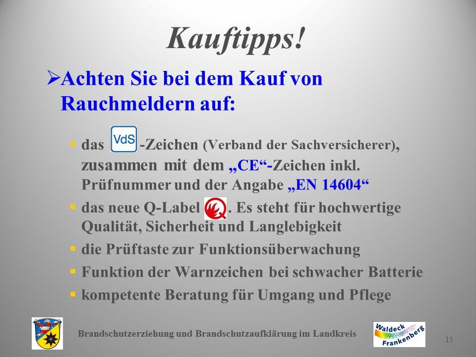 Brandschutzerziehung und Brandschutzaufklärung im Landkreis 15 Kauftipps.