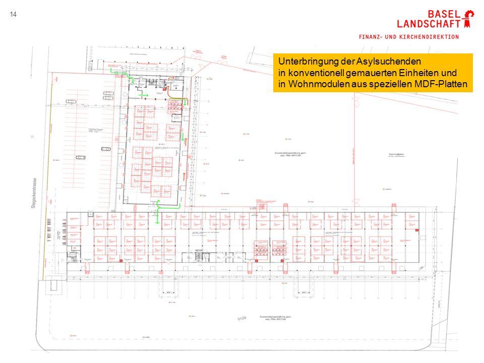14 Unterbringung der Asylsuchenden in konventionell gemauerten Einheiten und in Wohnmodulen aus speziellen MDF-Platten