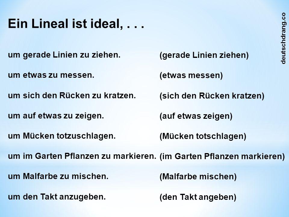 Ein Lineal ist ideal,... um gerade Linien zu ziehen.