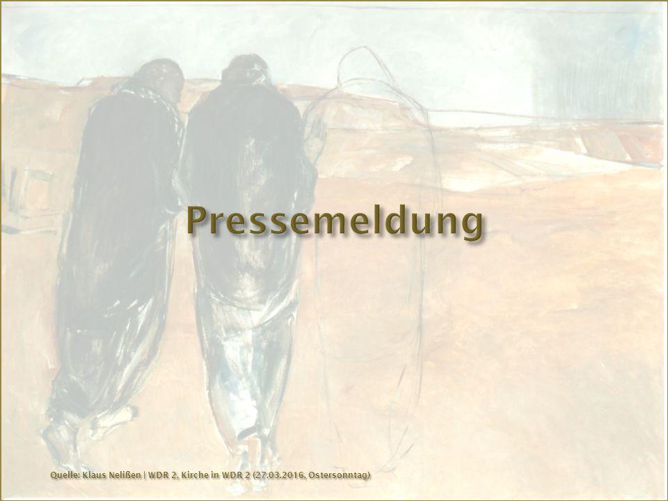 Quelle: Klaus Nelißen | WDR 2, Kirche in WDR 2 (27.03.2016, Ostersonntag)