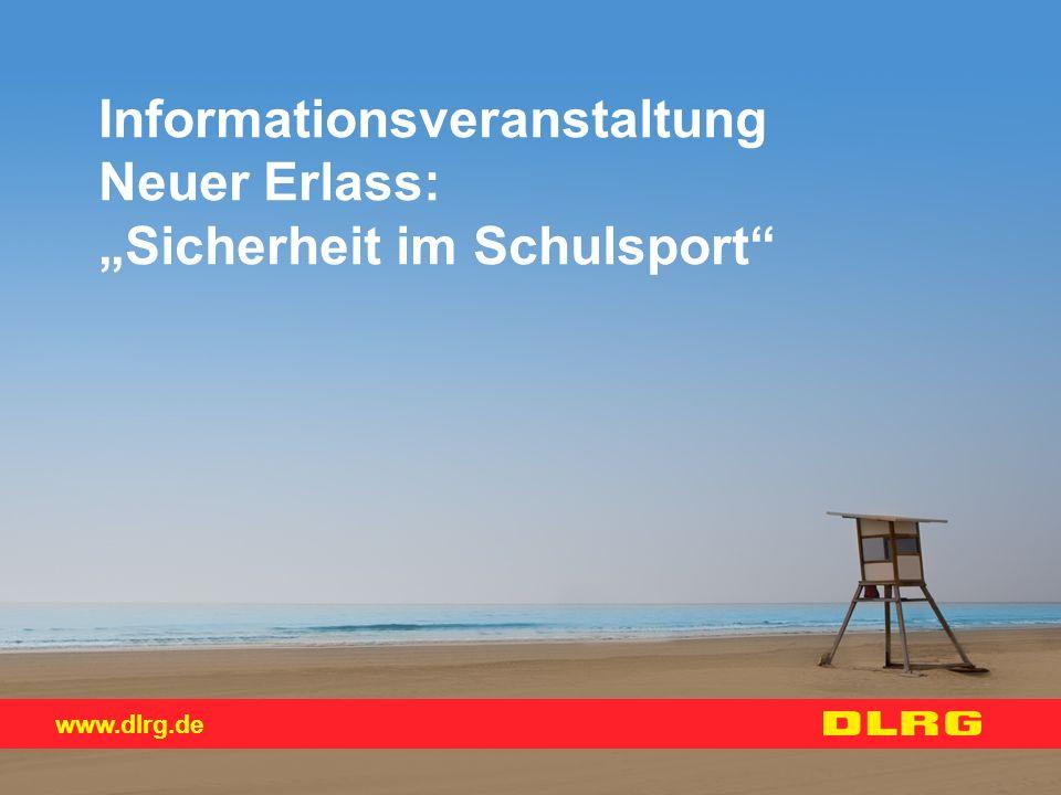 """www.dlrg.de Informationsveranstaltung Neuer Erlass: """"Sicherheit im Schulsport"""