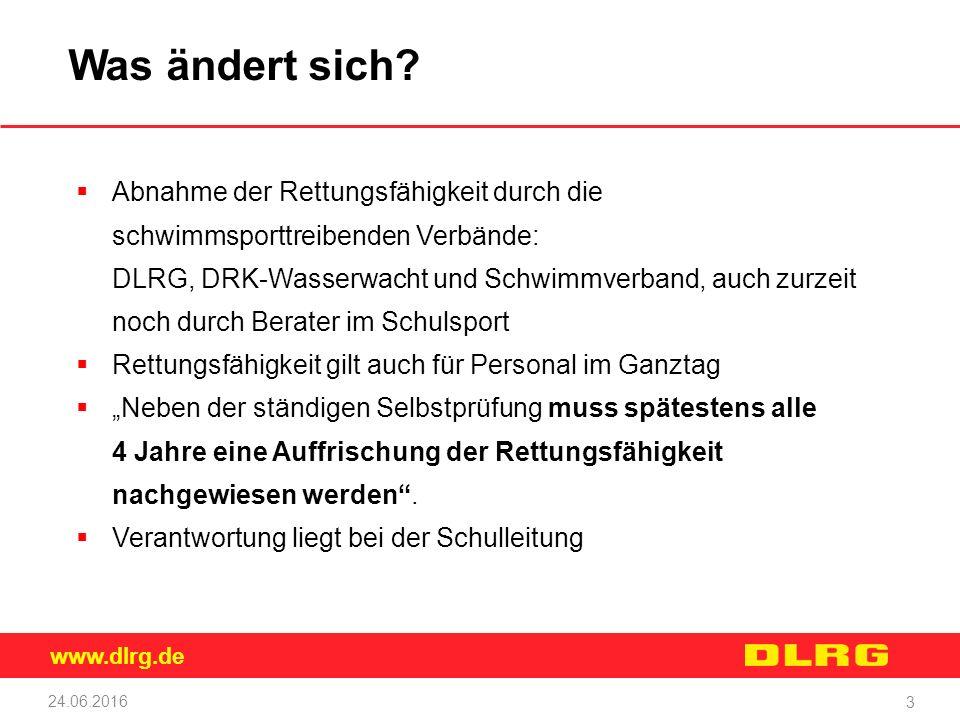www.dlrg.de 24.06.2016 3 Was ändert sich.