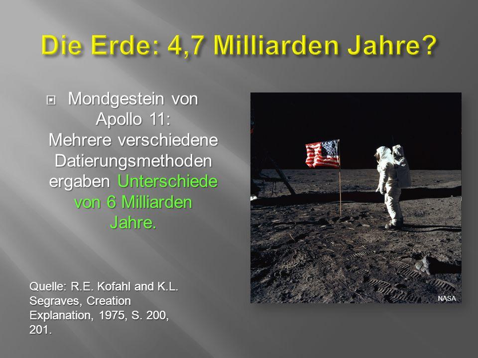  Mondgestein von Apollo 11: Mehrere verschiedene Datierungsmethoden ergaben Unterschiede von 6 Milliarden Jahre.