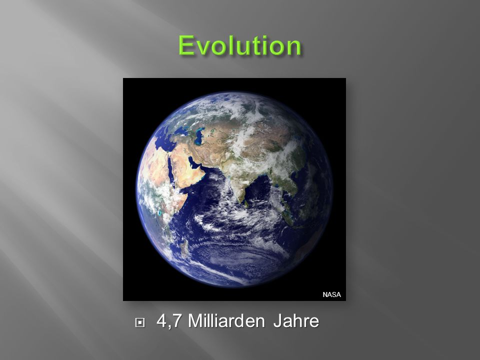  4,7 Milliarden Jahre NASA