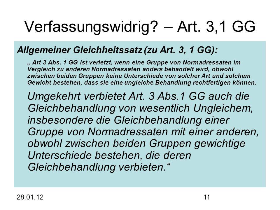 28.01.1211 Verfassungswidrig. – Art. 3,1 GG Allgemeiner Gleichheitssatz (zu Art.