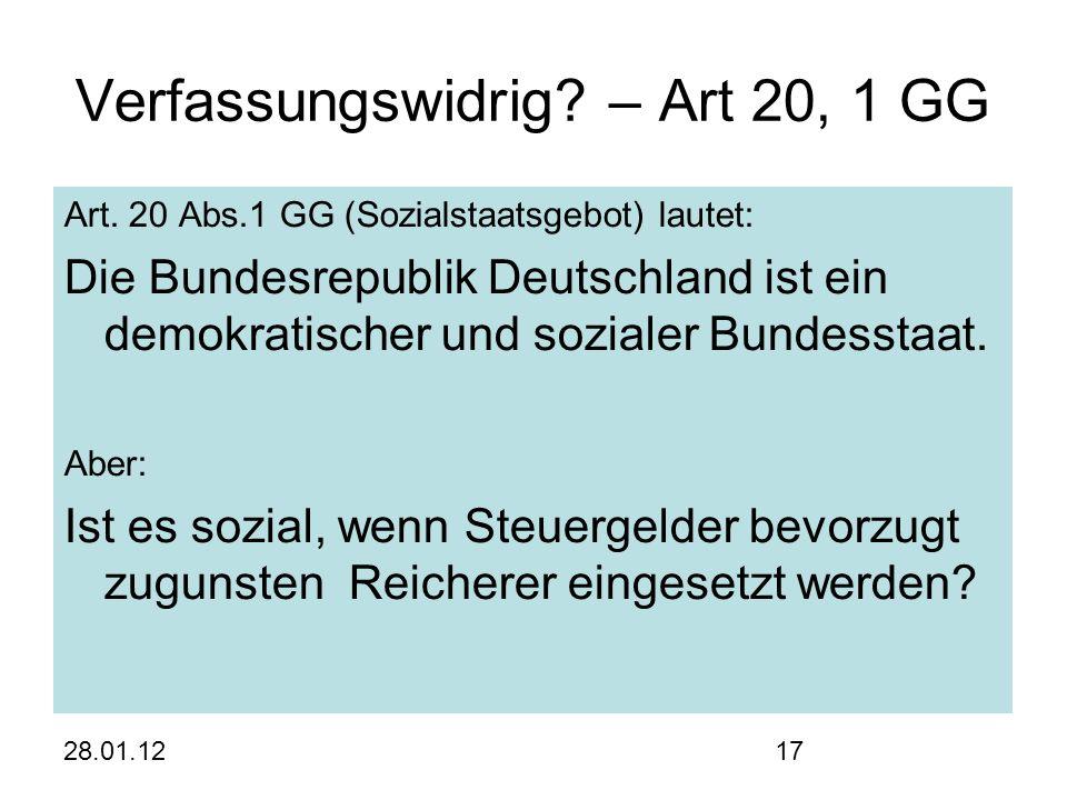 28.01.1217 Verfassungswidrig. – Art 20, 1 GG Art.