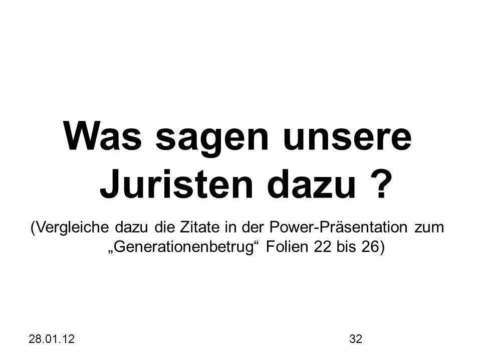 28.01.1232 Was sagen unsere Juristen dazu .