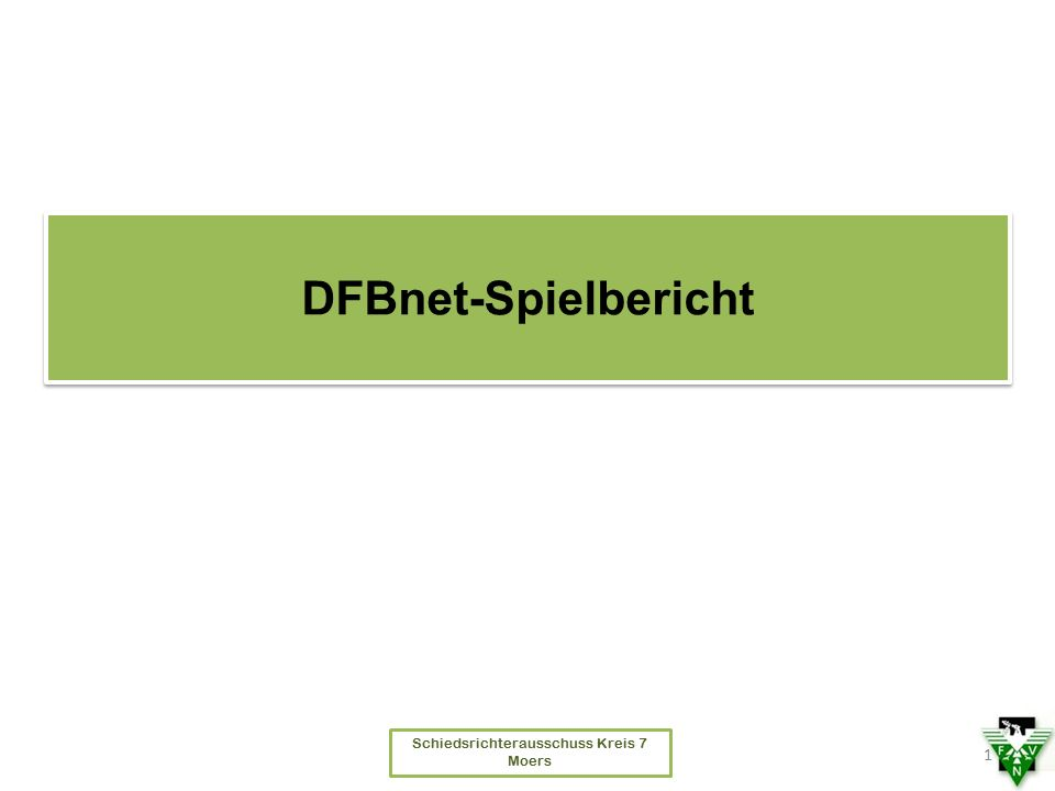Schiedsrichterausschuss Kreis 7 Moers DFBnet-Spielbericht 1