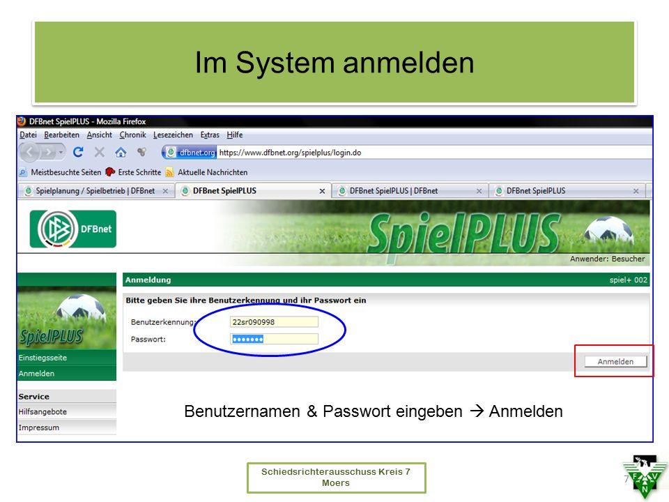 Schiedsrichterausschuss Kreis 7 Moers Im System anmelden 7 Benutzernamen & Passwort eingeben  Anmelden