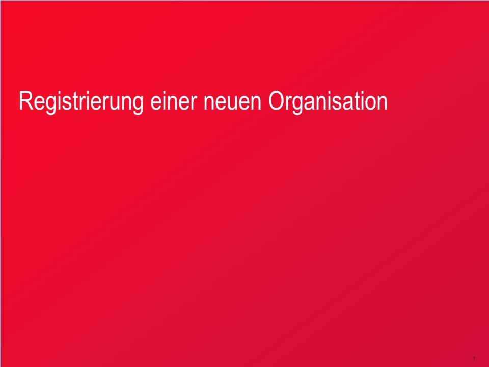 1 Registrierung einer neuen Organisation