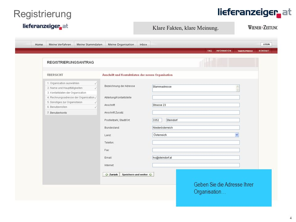 5 Registrierung …und Ihre Rechnungsadresse an.