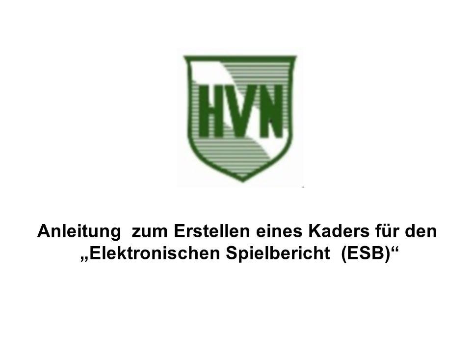 """Anleitung zum Erstellen eines Kaders für den """"Elektronischen Spielbericht (ESB)"""