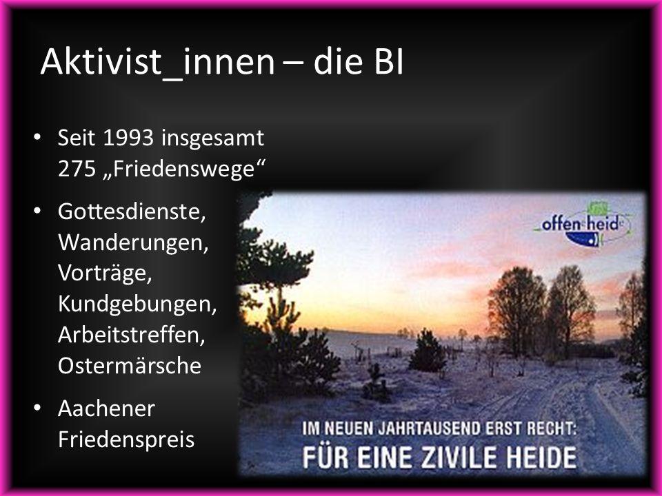 """Aktivist_innen – die BI Seit 1993 insgesamt 275 """"Friedenswege"""" Gottesdienste, Wanderungen, Vorträge, Kundgebungen, Arbeitstreffen, Ostermärsche Aachen"""