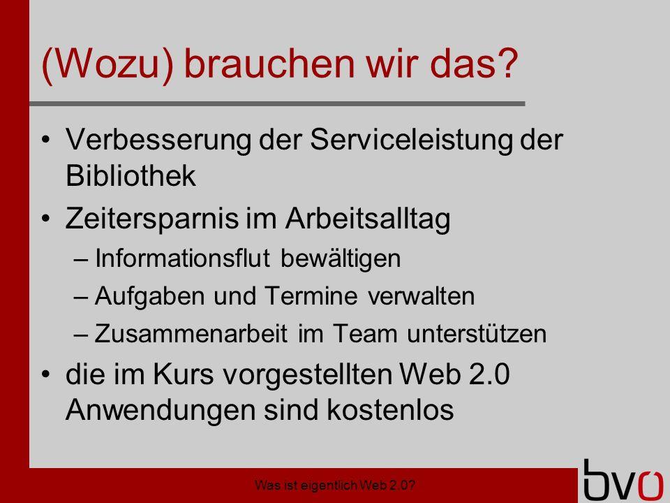 Was ist eigentlich Web 2.0.Was ist ein Wiki.
