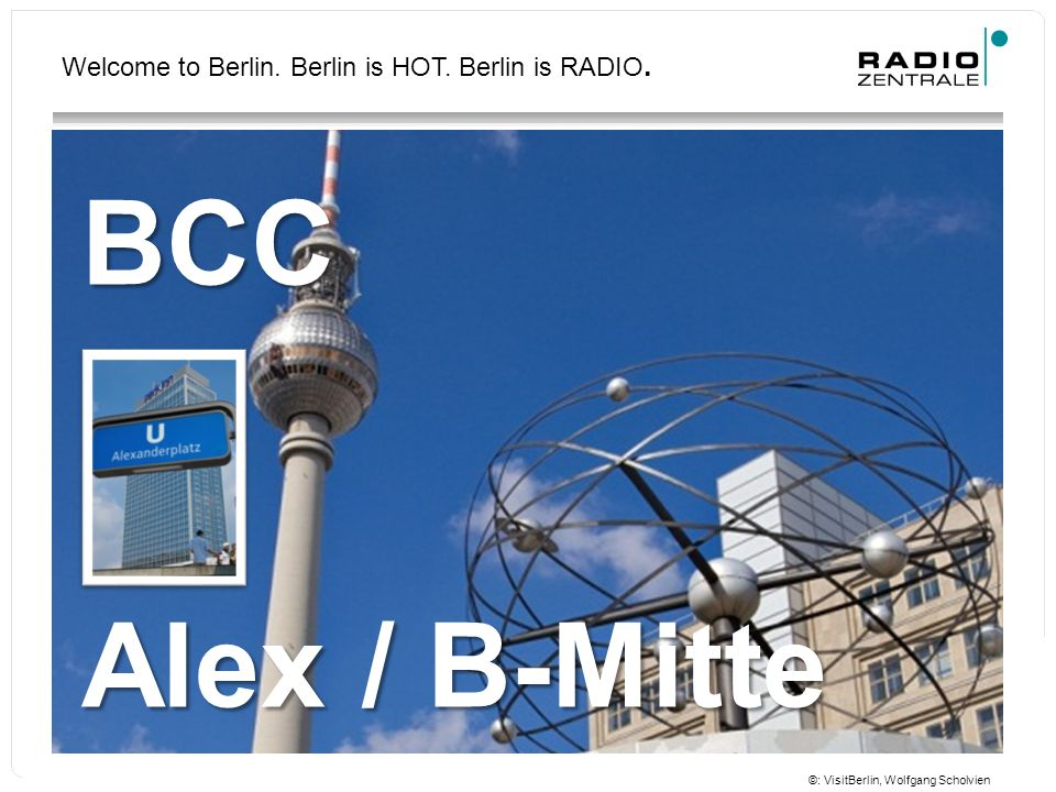 Welcome to Berlin. Berlin is HOT. Berlin is RADIO.