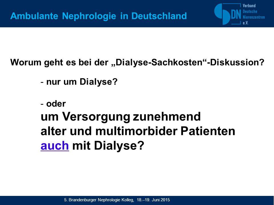"""Worum geht es bei der """"Dialyse-Sachkosten -Diskussion."""