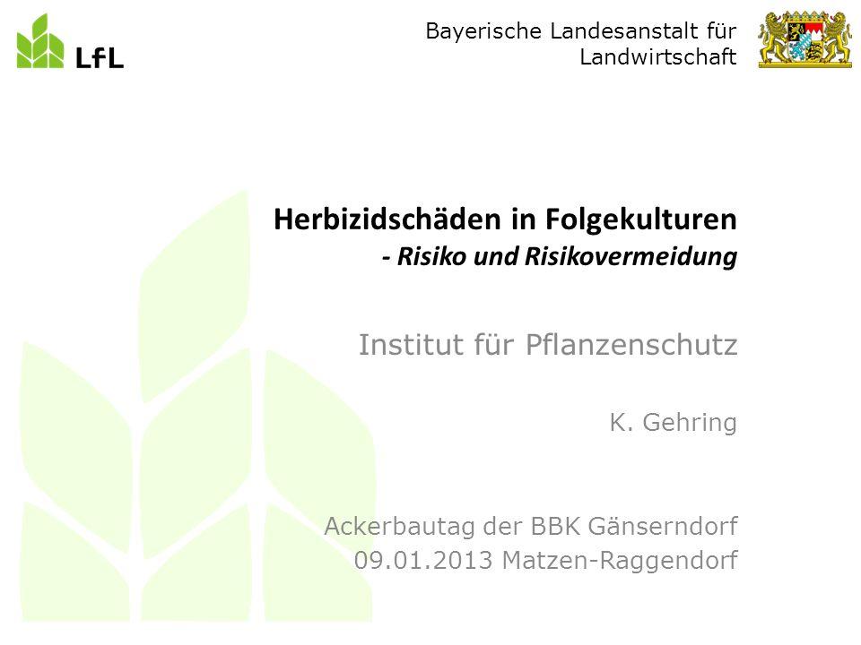 Bayerische Landesanstalt für Landwirtschaft Institut für Pflanzenschutz K.
