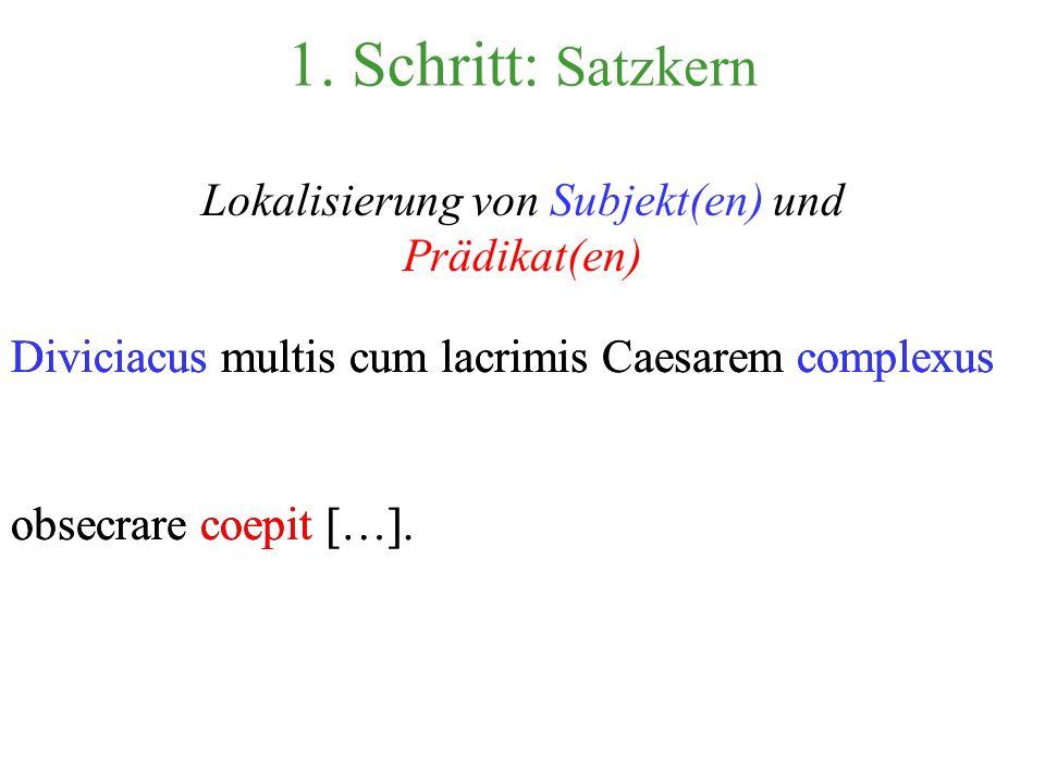 Diviciacus multis cum lacrimis Caesarem complexus obsecrare coepit […]. Beispielsatz