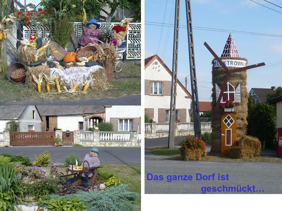 Das ganze Dorf ist geschmückt…