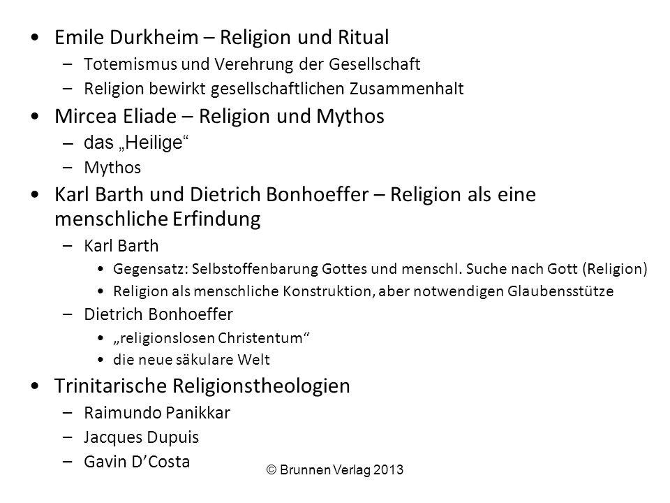 Emile Durkheim – Religion und Ritual –Totemismus und Verehrung der Gesellschaft –Religion bewirkt gesellschaftlichen Zusammenhalt Mircea Eliade – Reli