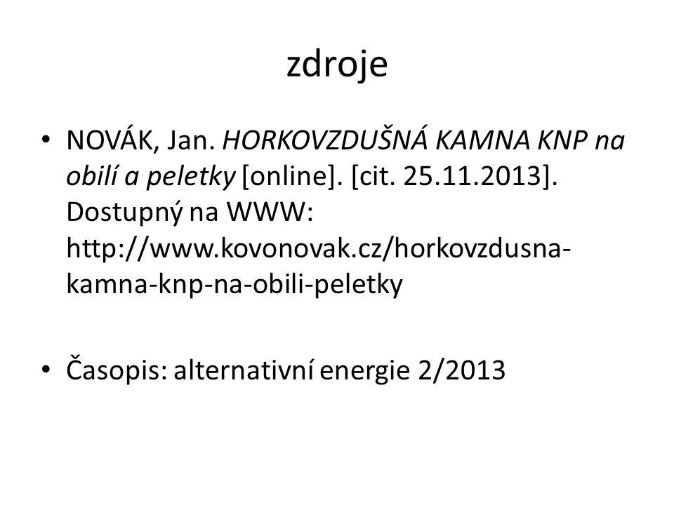 zdroje NOVÁK, Jan. HORKOVZDUŠNÁ KAMNA KNP na obilí a peletky [online].