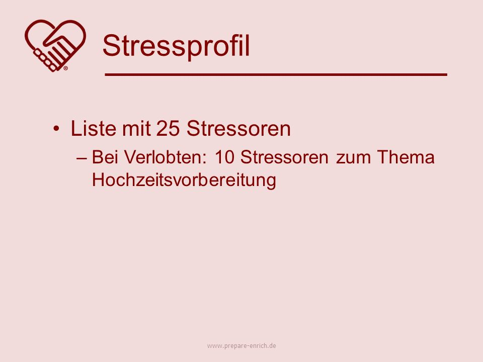Liste mit 25 Stressoren –Bei Verlobten: 10 Stressoren zum Thema Hochzeitsvorbereitung Stressprofil www.prepare-enrich.de