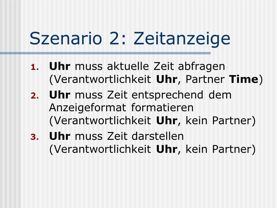 Szenario 2: Zeitanzeige 1.