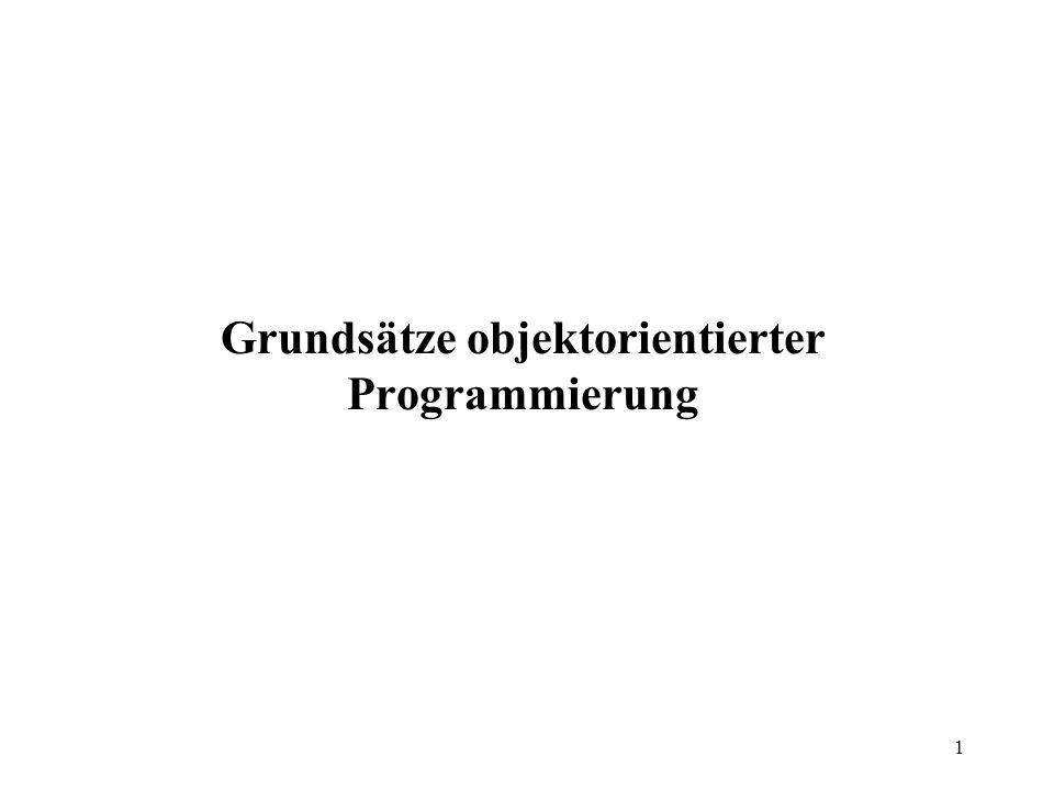 1 Grundsätze objektorientierter Programmierung