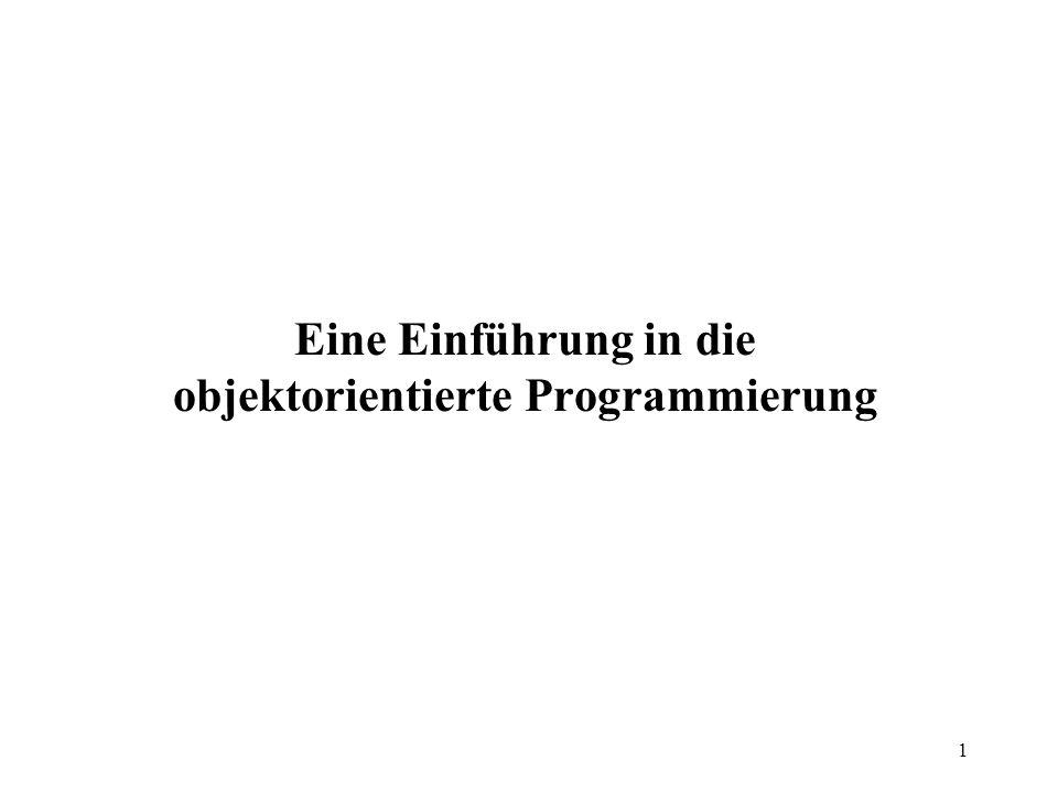 1 Eine Einführung in die objektorientierte Programmierung