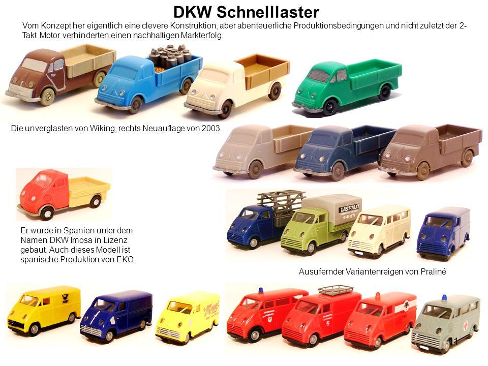 DKW Schnelllaster Er wurde in Spanien unter dem Namen DKW Imosa in Lizenz gebaut. Auch dieses Modell ist spanische Produktion von EKO. Ausufernder Var
