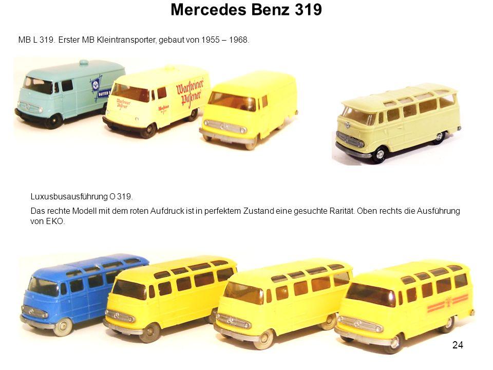 Mercedes Benz 319 MB L 319. Erster MB Kleintransporter, gebaut von 1955 – 1968. Luxusbusausführung O 319. Das rechte Modell mit dem roten Aufdruck ist