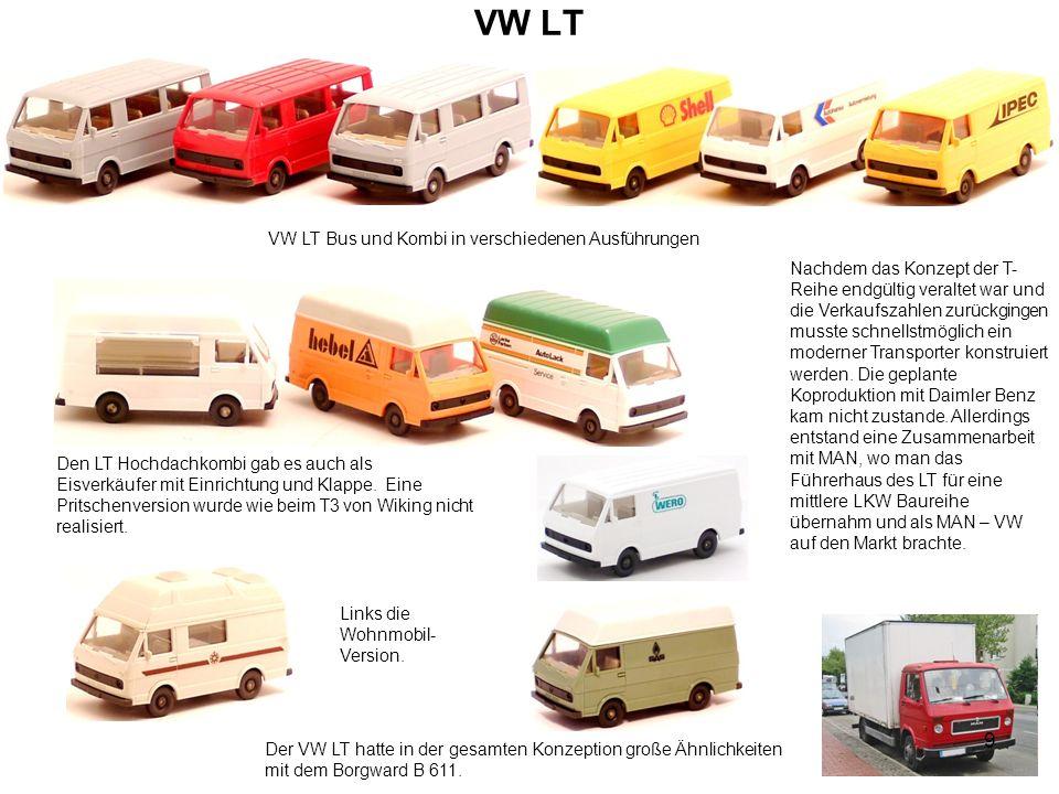 VW LT VW LT Bus und Kombi in verschiedenen Ausführungen Den LT Hochdachkombi gab es auch als Eisverkäufer mit Einrichtung und Klappe. Eine Pritschenve
