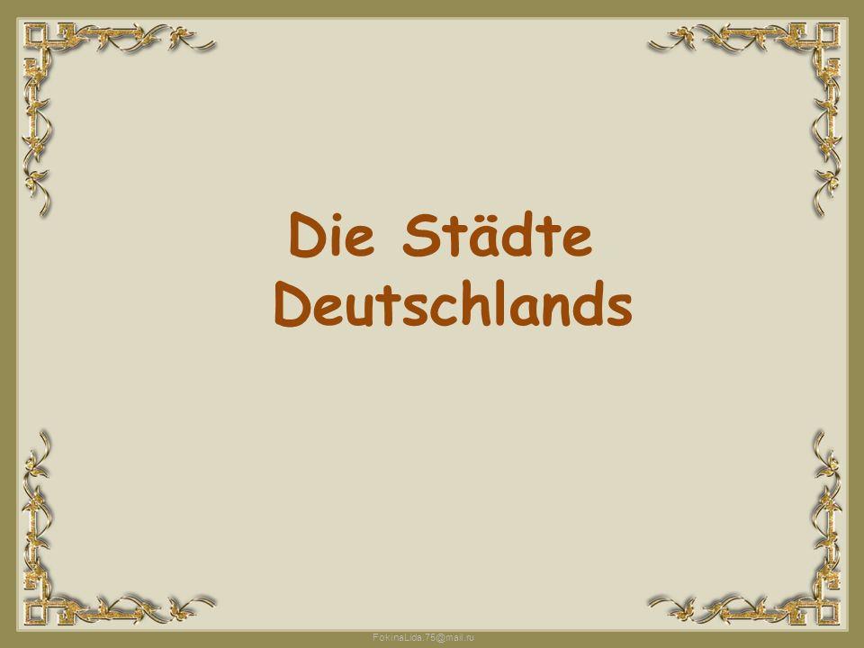 FokinaLida.75@mail.ru Die Städte Deutschlands
